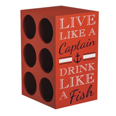 Evergreen Enterprises, Inc Live Like a Captain 6 Bottle Tabletop Wine Rack